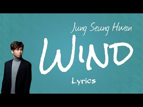 Jung Seung Hwan (정승환)- 'Wind (바람)' (Scarlet Heart: Ryeo OST, Part 11) [Han|Rom|Eng lyrics]