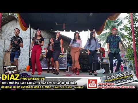 DIAZ JOGET KARO TUGU MONAS ALL ARTIS MUSIC MANUAL KN7000 GENDANG PATAM DJ MDR DIAZ PROGRESSIVE