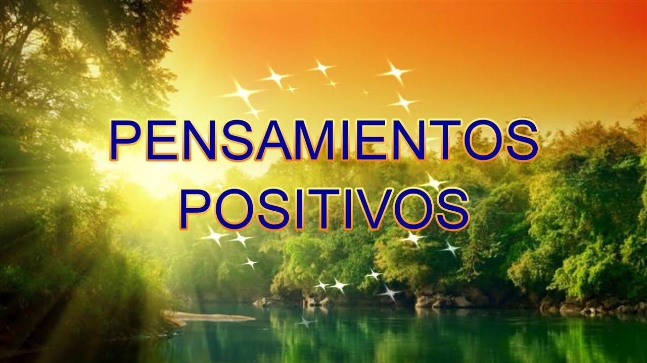 Pensamientos Positivos, Frases Bonitas para Comenzar el