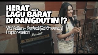 Gambar cover VIA VALLEN - PERFECT (ED SHEERAN) KOPLO VERSION [LAGU BARAT DI BIKIN DANGDUT?]