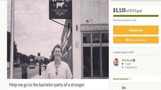 He was accidentally invited to a strangers bachelor party  Now, GoFundMe is helping him attend