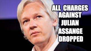 All Charges Against Julian Assange Dropped