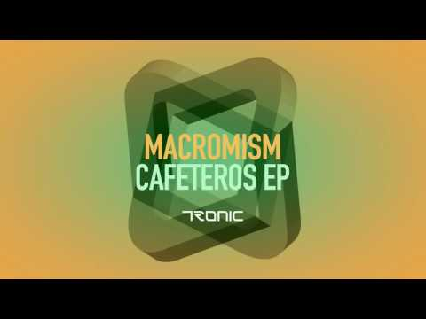 Macromism - Crunchy Food (Original Mix) [Tronic]