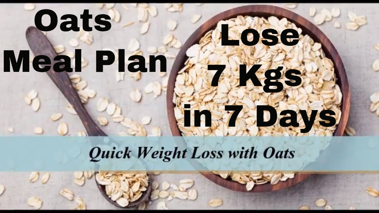 How To Lose Weight Fast With Oats   Quick Weight Loss With Oats   Oats Meal Plan   7 Kgs in 7 Days