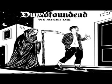 Dumbfoundead - We Might Die [Full Mixtape]