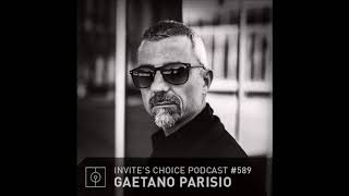 Gaetano Parisio - Invite's Choice Podcast 589