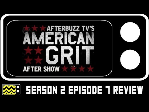 American Grit Season 2 Episode 7  & After   AfterBuzz TV