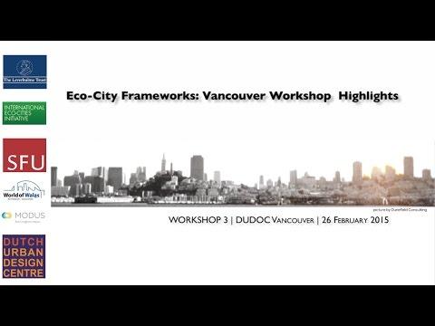 Eco-City Frameworks: Vancouver Highlights