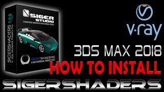SIGERSHADERS v-ray material presets 3DS MAX 2018 a 2020 COMO INSTALAR 100% FUNCIONANDO