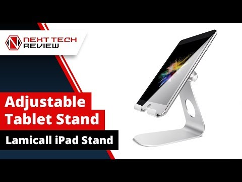 Adjustable Tablet Stand for iPad Lamicall Tablet Stand Review - NTR