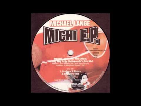 (1997) Michael Lange - Brothers & Sisters [Original Mix]