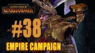 EMPIRE CAMPAIGN - Total War: Warhammer #38
