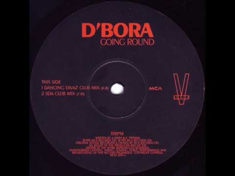 D'Bora 'Going Round' (Dancing Divaz Club Mix)