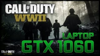 Call of Duty: WWII Beta on a Laptop GTX 1060! (MSI GS63VR Stealth Pro)