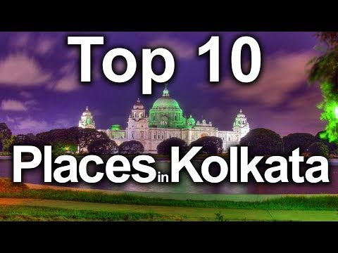 Top 10 Best Place to see in Kolkata 2018 4K HD