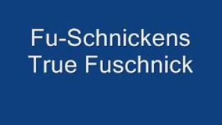 Watch Fuschnickens True Fuschnick video