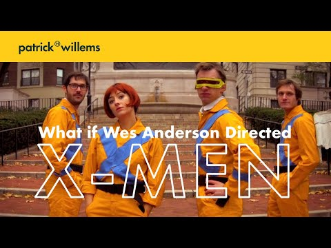 What if Wes Anderson Directed XMen?