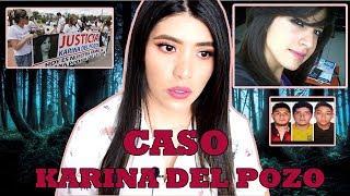 CASO KARINA DEL POZO #MARTESDEMISTERIO