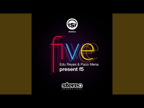 Edu Reyes & F5 - Five