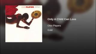 Only A Child Can Love