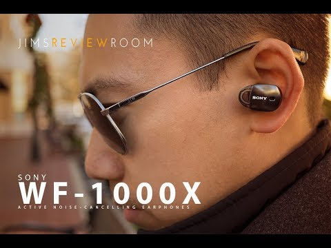 Sony WF-1000X Active Noise Cancelling Truly Wireless - REVIEW