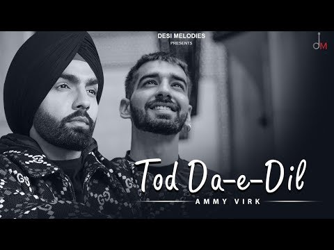 Permalink to Tod Da E Dil New Song