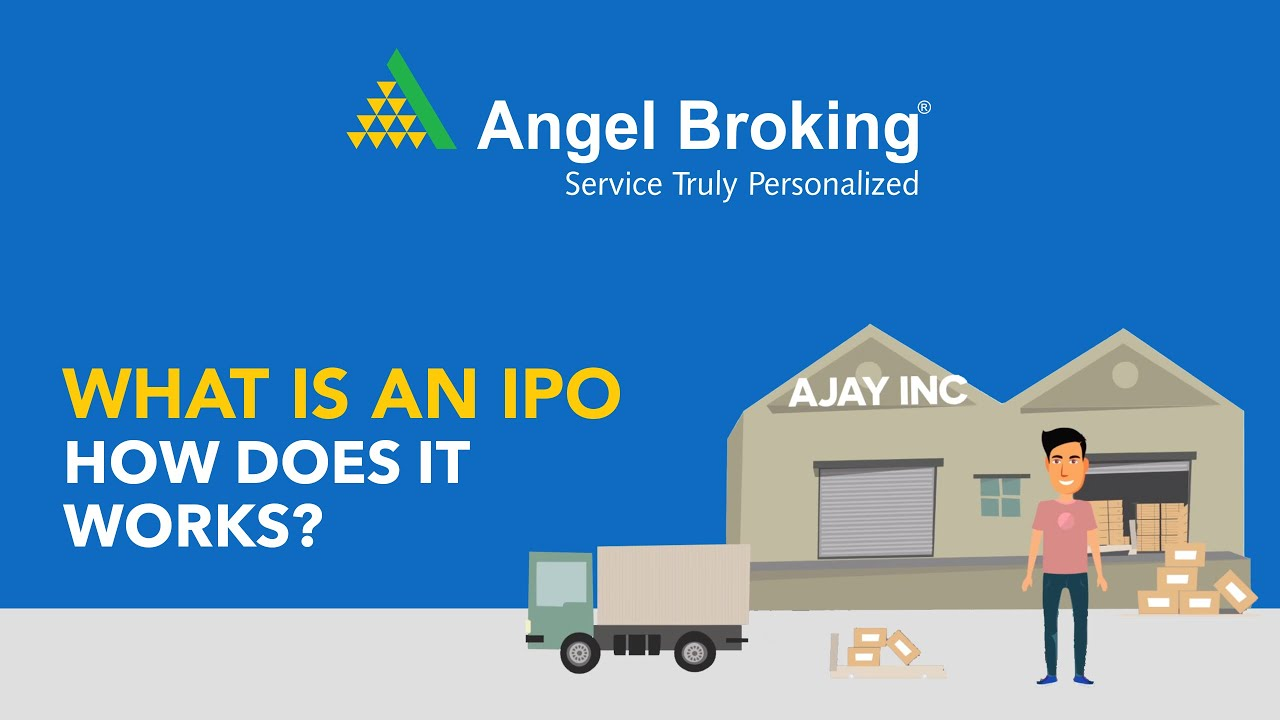Process For Initial Public Offering Ipo Video Angel Broking