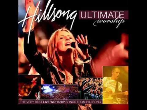 Hillsong Ultimate Worship Songs Collection   Latest 2017 Gospel Praise Songs