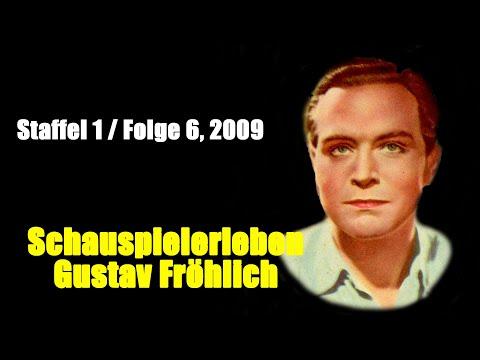 Schauspielerleben: Gustav Fröhlich (Staffel 1 / Folge 6, 2009)