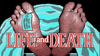 Life & Death (PC/DOS) 1988, The Software Toolworks