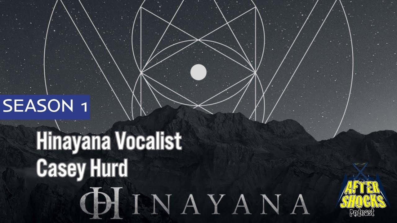 The Fusion of Death and Progressive Metal - Hinayana Vocalist Guitarist Casey Hurd