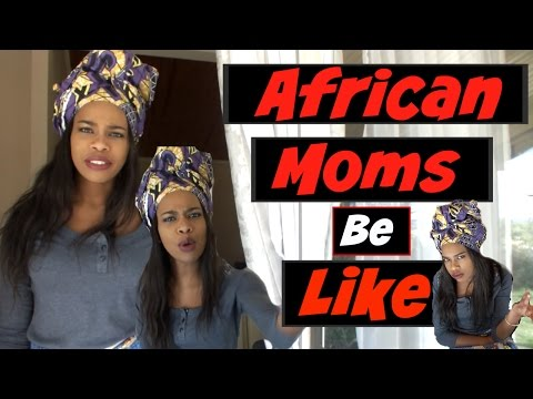 African Parents Be Like