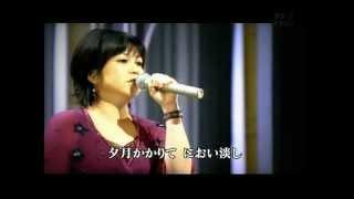 『朧月夜』 夏川りみ.