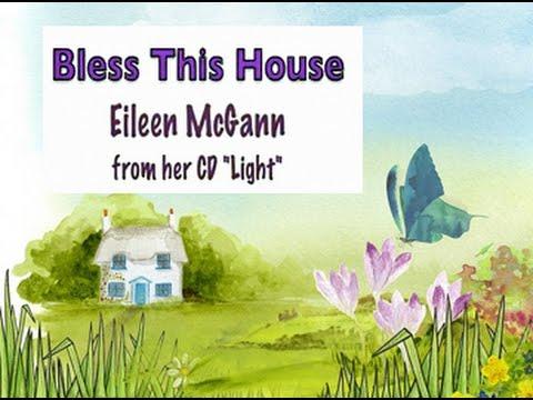 Bless This House - Eileen McGann