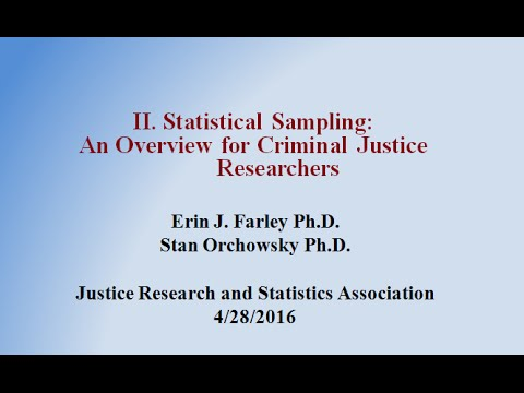 Statistical Sampling: An Overview for Criminal Justice Researchers