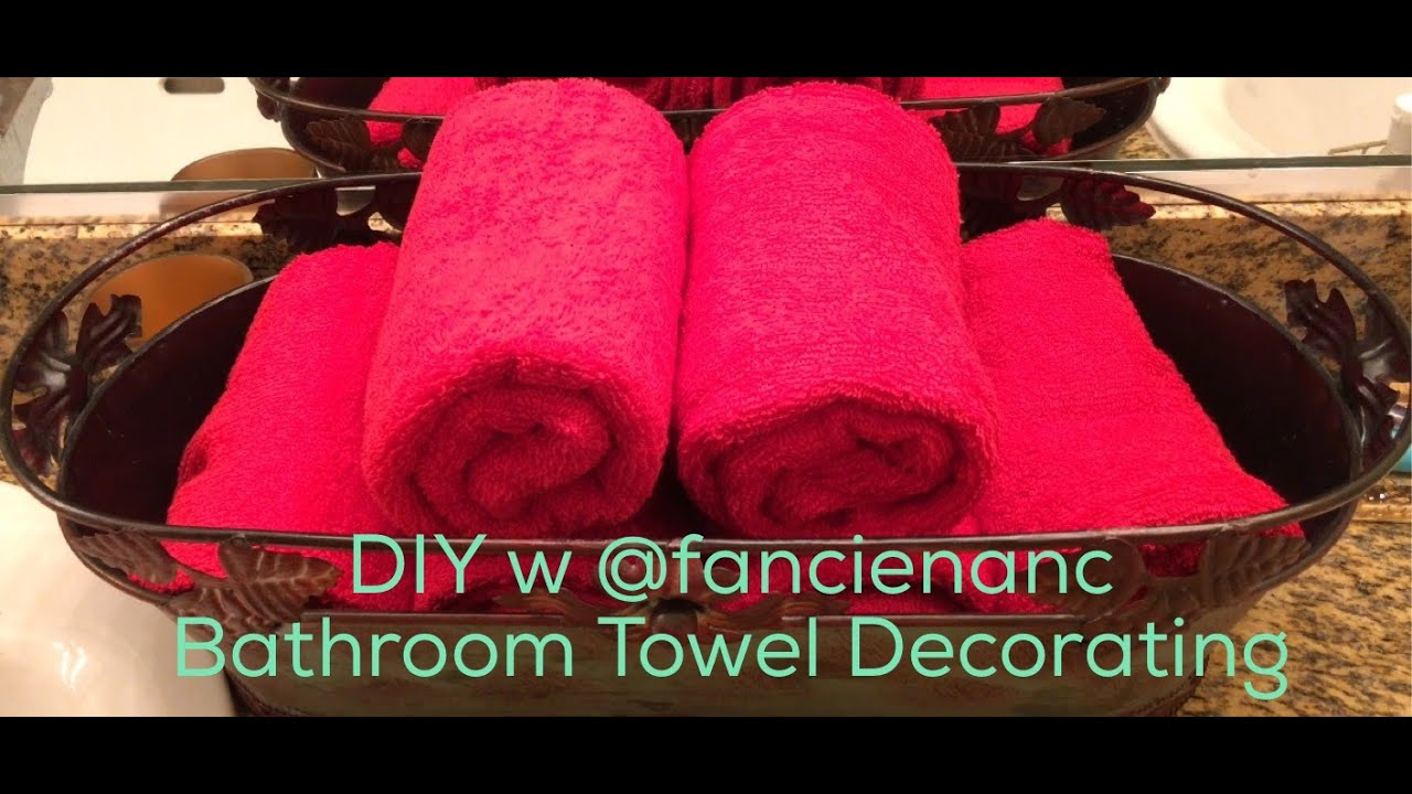 DIY With @fancienanc Decorating A Guest Bathroom With New Towels   YouTube