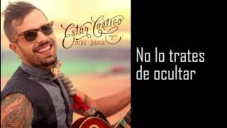 Mike Bahía - Estar Contigo (Con Letra)