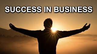 How To Become Successful In Business - Change or Remain The Same