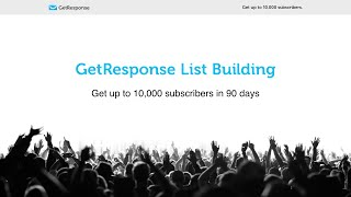 GetResponse List Building Program: Get up to 10,000 subscribers in 90 days [Lesson 1]