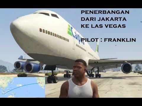 penerbangan dari jakarta ke las vegas pilot franklin