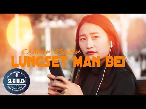 LUNGSET MAN BEI - MIMIN KIPGEN    LATEST THADOU - KUKI LOVE SONG 2020