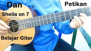 Belajar Gitar Sheila on 7 Dan (Petikan)