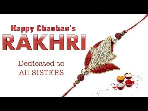 Rakhri-Happy Chauhan| Latest punjabi song 2017 | Rakhri Special punjabi Song|