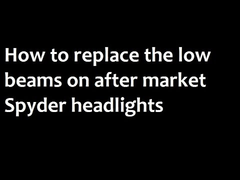 Replacing Low Beams on Spyder After Market Headlights - Chevrolet Cobalt,  Pontiac G5 and Pursuit