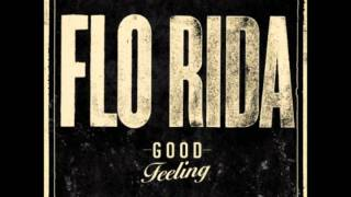 Flo Rida - Good Feeling HD/HQ  [Official]