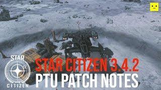 Star Citizen Alpha 3.4.2 PTU Patch Notes