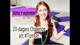 20 dagar Challenge - Lär dig konsten att inte göra något alls #tomglo Start 9 september