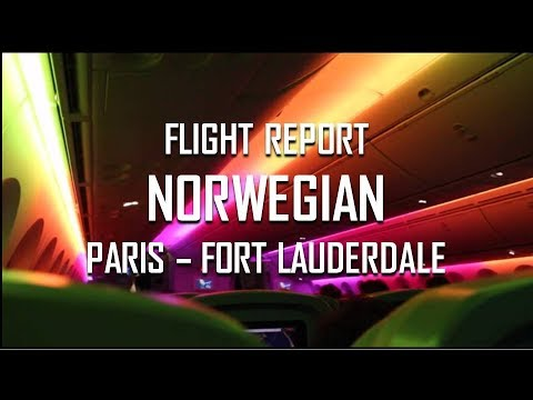 [Flight Report] - Norwegian // Paris CDG - Fort Lauderdale FLL // Economy Lowfare+