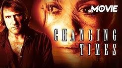 Changing Times (2004) | kompletter Film - deutsch