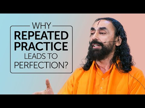 WHY Repeated Practice Leads to Perfection? | Swami Mukundananda